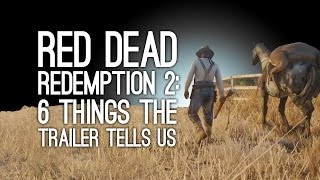getlinkyoutube.com-Red Dead Redemption 2: 6 Things the Red Dead Redemption 2 Trailer Tells Us