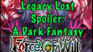 getlinkyoutube.com-Force of Will (TCG) Spoiler Coverage: A Dark Fantasy (Legacy Lost)