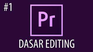 getlinkyoutube.com-Cara Mengedit Video Dengan Adobe Premiere Pro #1