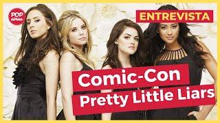 NYCC 2015: Lucy Hale e Sasha Pieterse de Pretty Little Liars