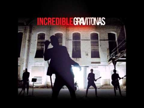Gravitonas ~Incredible