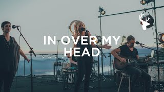 In Over My Head - Jenn Johnson | We Will Not Be Shaken