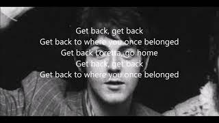 Get back with lyrics (The Beatles)