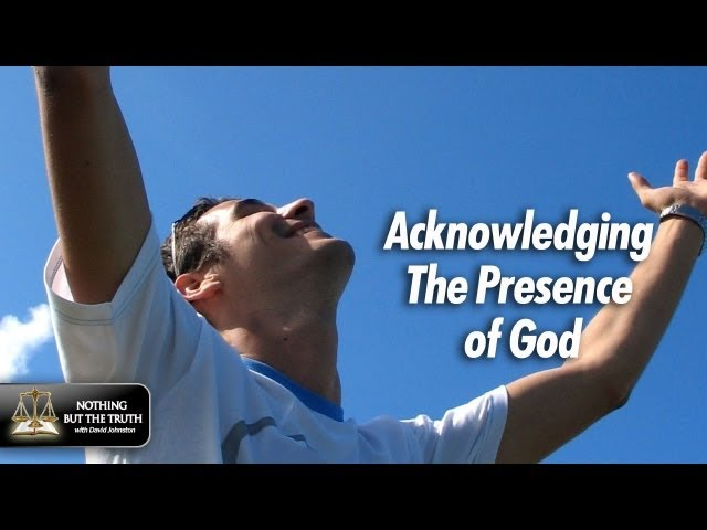 Acknowledging The Presence Of God