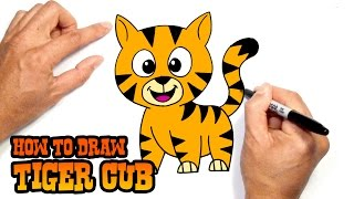 How to Draw Cartoon Tiger Cub | Drawing Lesson