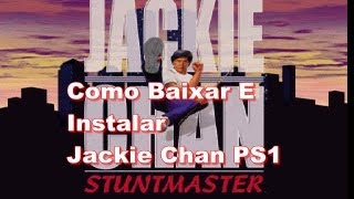 getlinkyoutube.com-Como Baixar E instalar Jackie Chan StuntMaster PS1