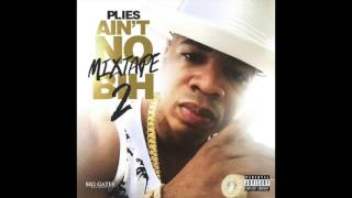 getlinkyoutube.com-Plies - Ritz Carlton  [Ain't No Mixtape Bih 2]