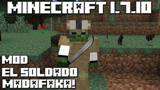 getlinkyoutube.com-Minecraft 1.7.10 MOD EL SOLDADO MADAFAKA!