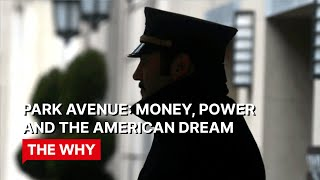 getlinkyoutube.com-Park Avenue: money, power and the American dream - Why Poverty?