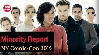 NYCC 2015: Nick Zano, Laura Regan e Stark Sands de Minority Report