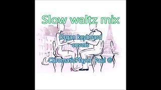 getlinkyoutube.com-Slow Waltz Mix - keyboard Tyros (chromatic) by Paul