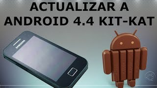 getlinkyoutube.com-Actualizar Samsung Galaxy Ace a Android 4.4
