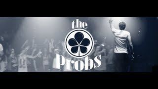 Live - The Probs