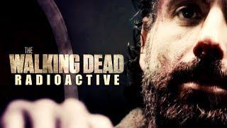 The Walking Dead || Radioactive