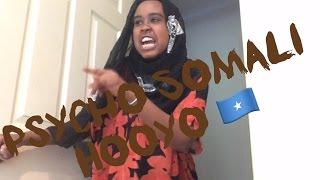 Psycho Somali Hooyo