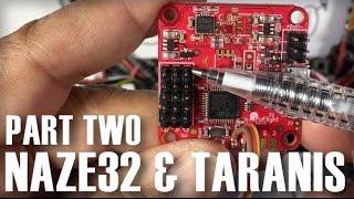 getlinkyoutube.com-Naze32 Taranis Setup - FrSky D4R II CPPM & Telemetry Part 2