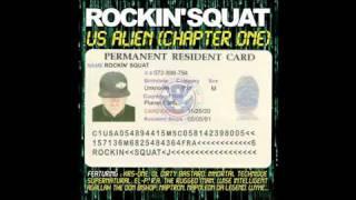 Rockin' Squat (feat Ol' Dirty Bastard & MMO) - Not For Télévision (Remix)