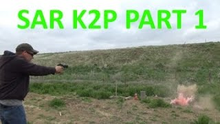 getlinkyoutube.com-EAA SAR K2P 9MM Part 1