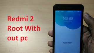 getlinkyoutube.com-How to root redmi 2 in MIUI 7/8 ( Easiest  way without pc) Hindi
