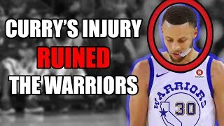 Why The Stephen Curry Injury RUINS The Warriors NBA Playoffs Hopes