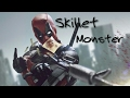 Deadpool | Skillet - Monster [HD]
