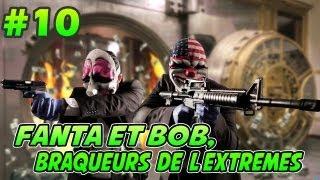 getlinkyoutube.com-Fanta et Bob dans PAYDAY 2 - Ep.10 - Le Pyromane !