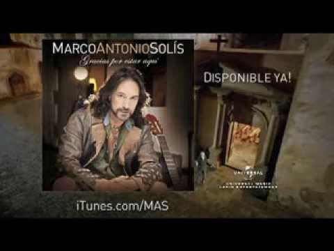 Marco Antonio Solis - Gracias Por Estar Aqui TV Spot (A La Venta Ya)