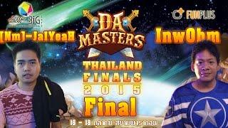 [Dot Arena]Final# DA Masters Thailand Final