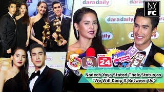 """[ENG SUB] Nadech Yaya Stated Their Status as """"We Will Keep It Between Us"""" 