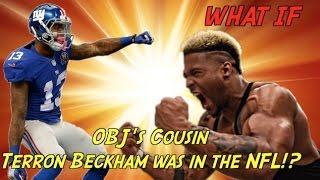 "getlinkyoutube.com-""WHAT IF"" Terron Beckham, Odell Beckham Jr's Cousin, Was in the NFL"