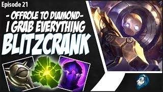 I GRAB EVERYTHING ON BLITZCRANK! - OffRole to Diamond - Ep. 21 | League of Legends
