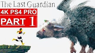 getlinkyoutube.com-THE LAST GUARDIAN Gameplay Walkthrough Part 1 [4K HD PS4 PRO] - No Commentary (FULL GAME)