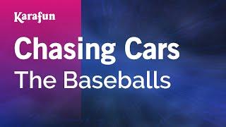 getlinkyoutube.com-Karaoke Chasing Cars - The Baseballs *