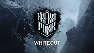 "Frostpunk - ""Whiteout"" Trailer"