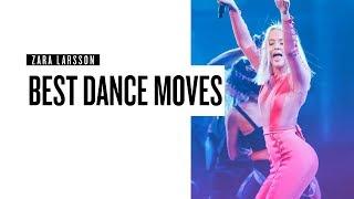 Zara Larsson: Best Dance Moves