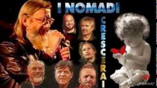 getlinkyoutube.com-Crescerai - Augusto Daolio - I Nomadi