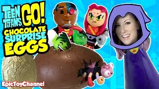 TEEN TITANS GO! Chocolate Surprise Eggs Kinder Egg Style with Robin Raven Cyborg Teen Titans Go Toys