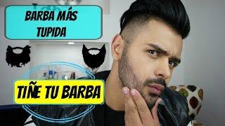 getlinkyoutube.com-BARBA MÁS TUPIDA!!! TIÑELA ES SÙPER FÀCIL!!! -XELBOR-