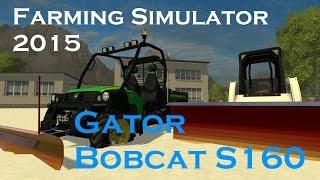 getlinkyoutube.com-FS15: John Deere Gator & Bobcat S160 Plowing Snow