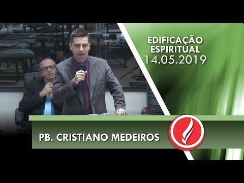 Pb. Cristiano Medeiros | O fruto do Espírito | Gl 5.22-23 | 14 05 2019