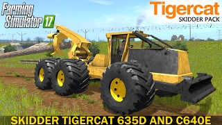 Farming Simulator 17 TIGERCAT 635D LOG SKIDDER AND TIGERCAT C640E CLAMBUNK SKIDDER