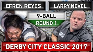 Efren Reyes New 2017 Match !!! v Larry Nevel ᴴᴰ 2017 Derby City Classic 9-ball Round 1