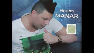 getlinkyoutube.com-HOUARI MANAR 2014 - HOUWA LI PROVOKANI (officielle song)