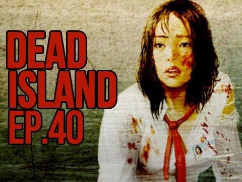 """DOOKIE BOOTY"" Dead Island Ep 40 W/ Sly & Cupquake"