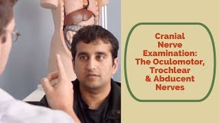 getlinkyoutube.com-Cranial Nerve Examination: CN 3, 4 & 6 oculomotor trochlear abducent