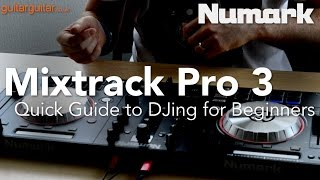 getlinkyoutube.com-Start DJing in 5 minutes with the Mixtrack Pro 3 - a Quick Guide for Beginners