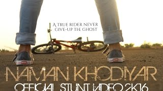 getlinkyoutube.com-Naman Khodiyar | Official Stunt Video 2016 | A True Rider Never Give-Up The Ghost.