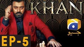 Khan - Episode 5