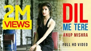 NEW VALENTINE SONG 2018 ♥︎ | Dil Mein Tere | Anup Mishra | New Album Songs 2018 BEROCK Latest Video