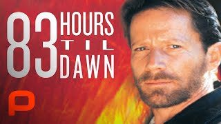 83 Hours 'Til Dawn Streaming English